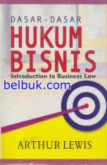 Dasar-Dasar Hukum Bisnis: Introduction to Business Law